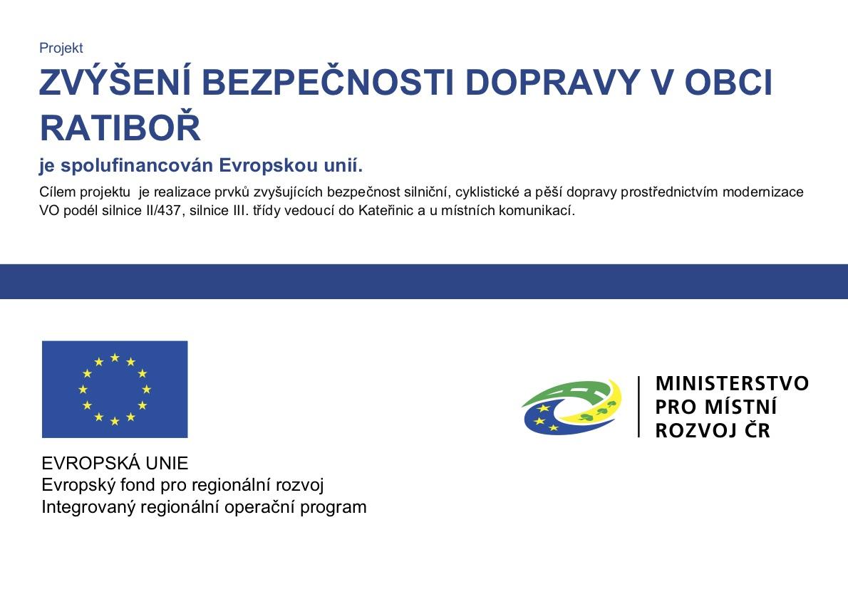 Zvýšení bezpečnosti dopravy v obci Ratiboř